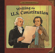 Writing the U.S. Constitution, Illustrated by Siri Weber Feeney