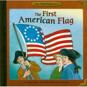 The First American Flag cover, illustrated by Siri Weber Feeney
