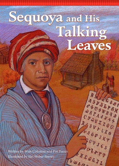 Sequoya and His Talking Leaves cover, illustration by Siri Weber Feeney