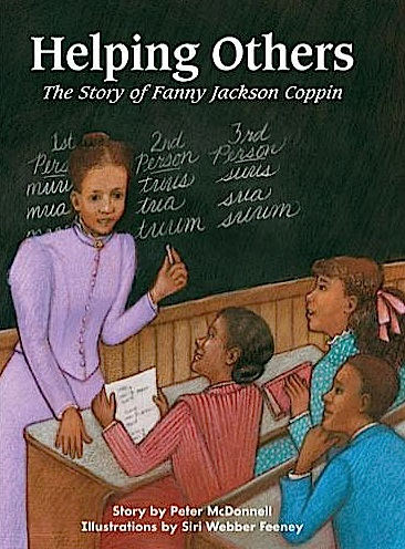 Helping Others: The Story of Fanny Jackson Coppin cover, illustrated by Siri Weber Feeney